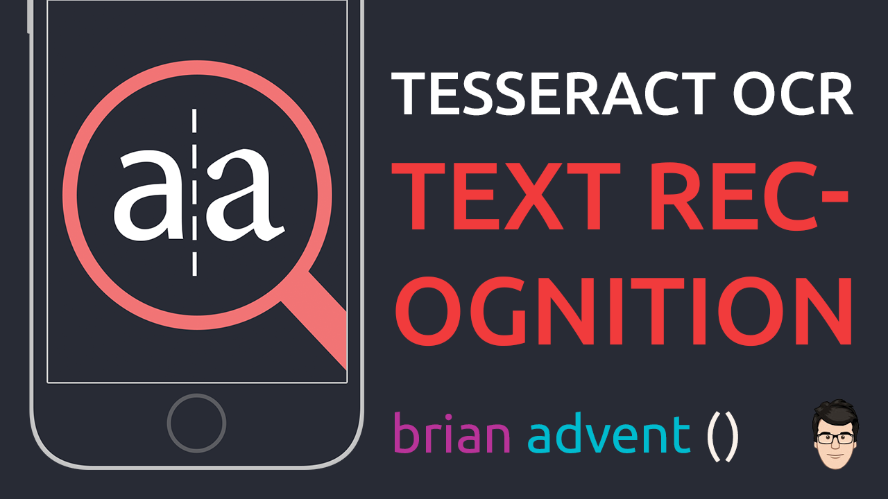Easy Text Recognition with Tesseract OCR - Brian Advent