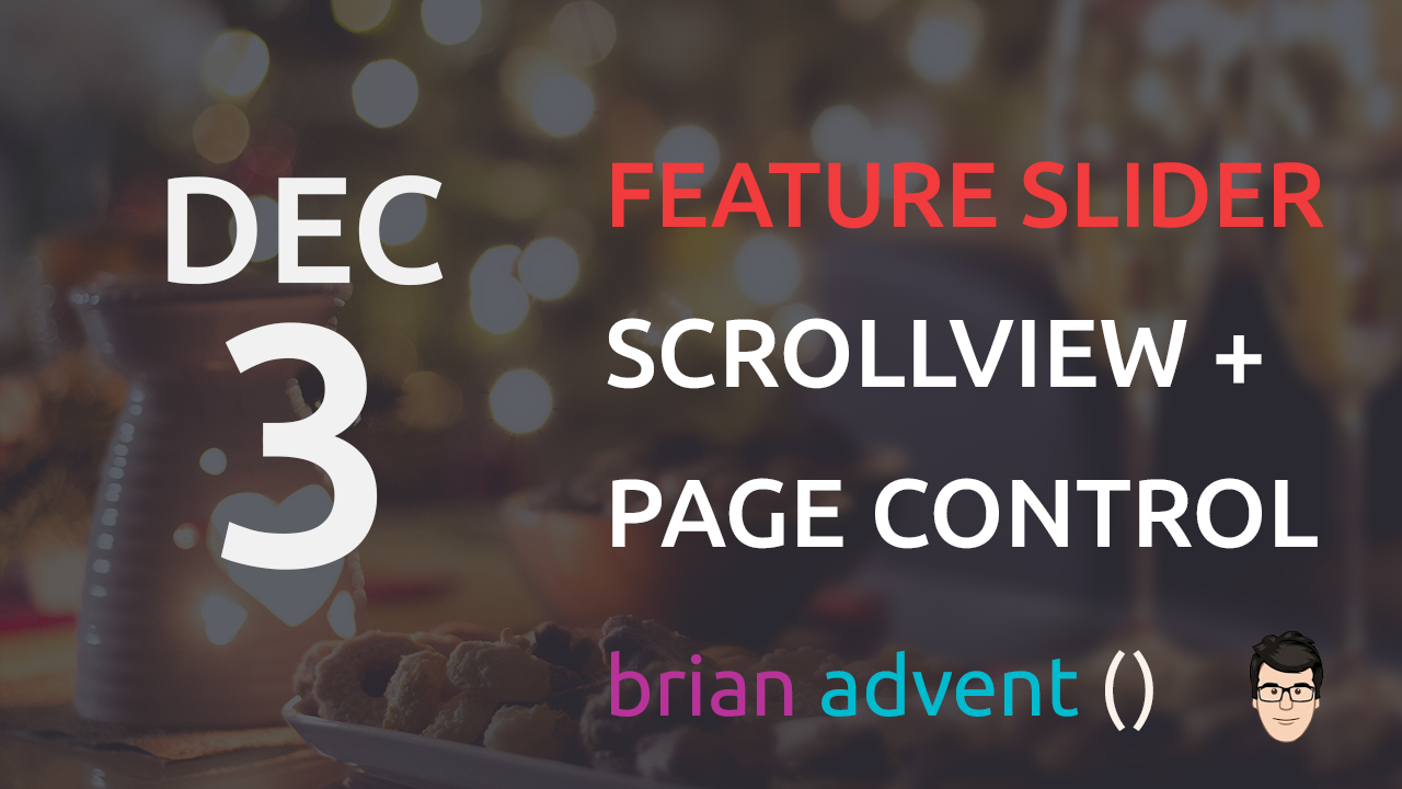 Create a Feature Slider with UIScrollView 03/24 - Brian Advent